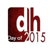 DayofDH 2015 / Día de las Humanidades Digitales 2015: ¡web abierta para participar!