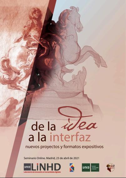 De la idea a la interfaz, nuevos proyectos y formatos expositivos