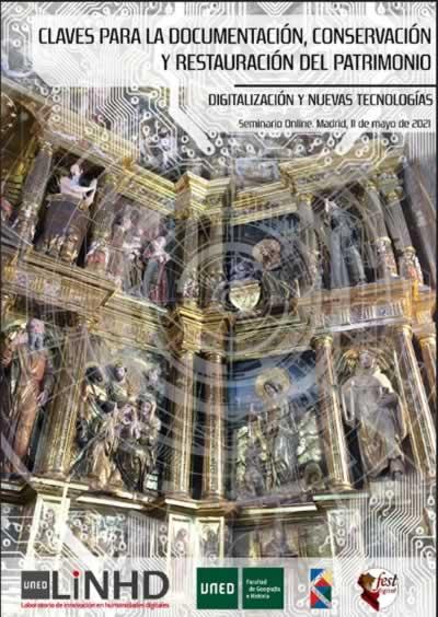 Claves para la documentación, conservación y restauración del patrimonio. Digitalización y nuevas tecnologías